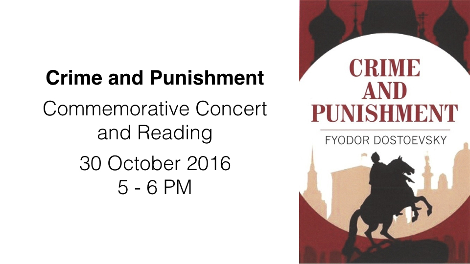 Crime and Punishment – Commemorative Concert and Reading – 30 October 2016